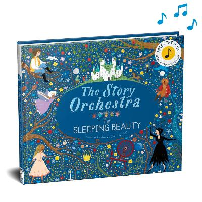 The Story Orchestra: The Sleeping Beauty by Jessica Courtney Tickle