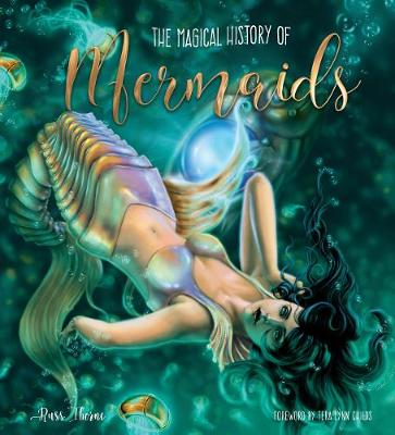 Magical History of Mermaids by Russ Thorne