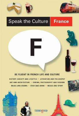 Speak the Culture: France by Andrew Whittaker