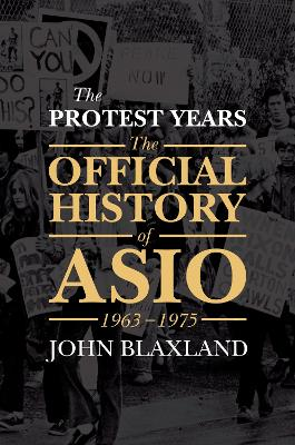 The Protest Years by John C. Blaxland