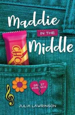 Maddie in the Middle by Julia Lawrinson