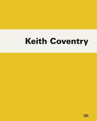 Keith Coventry by Diedrich Diederichsen