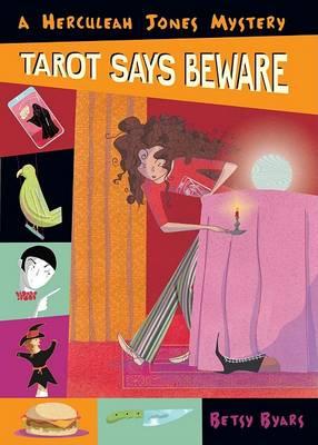 Tarot Says Beware by Betsy Cromer Byars