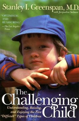 The Challenging Child by Stanley I. Greenspan