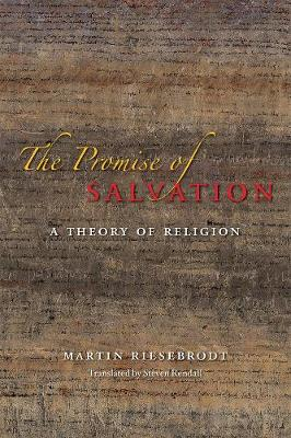 The Promise of Salvation by Martin Riesebrodt