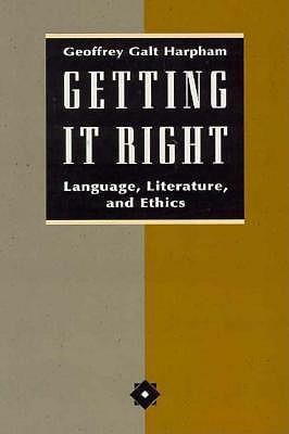 Getting it Right by Geoffrey Galt Harpham