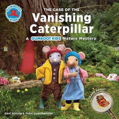 The Case of the Vanishing Caterpillar by Eric Hogan