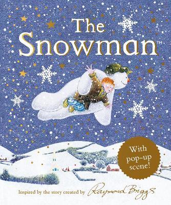 The Snowman Pop-Up by Raymond Briggs