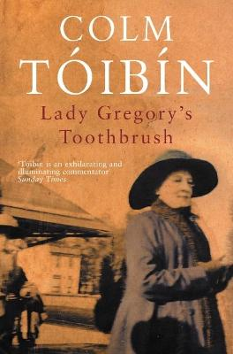 Lady Gregory's Toothbrush book