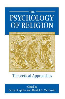 The Psychology Of Religion by Daniel McIntosh