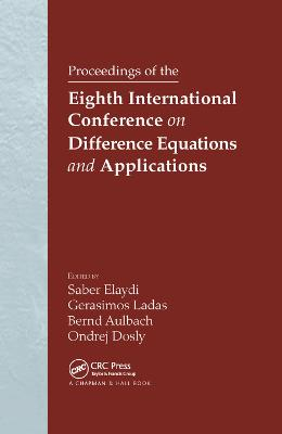 Proceedings of the Eighth International Conference on Difference Equations and Applications book