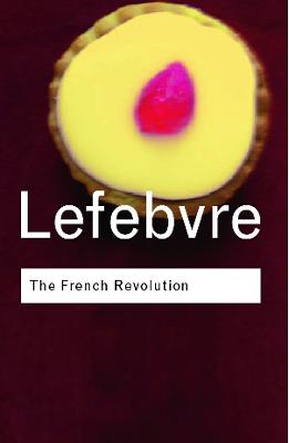 The French Revolution by Gary Kates
