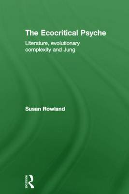 The Ecocritical Psyche by Susan Rowland