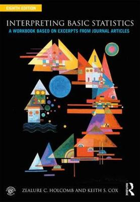 Interpreting Basic Statistics by Zealure C. Holcomb