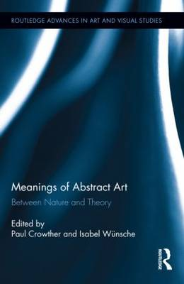 Meanings of Abstract Art by Paul Crowther