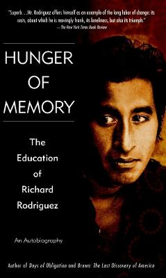 Hunger For Memory by Richard Rodriguez