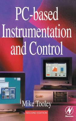 PC-based Instrumentation and Control by Mike Tooley