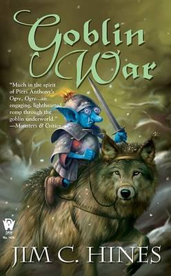 Goblin War by Jim C Hines