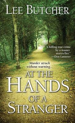At The Hands Of A Stranger by Lee Butcher