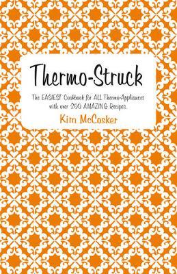Thermo-Struck by Kim McCosker