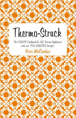 Thermo-Struck by Kim McCosker