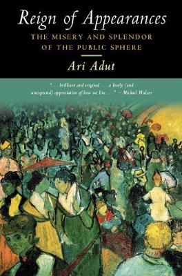 Reign of Appearances by Ari Adut