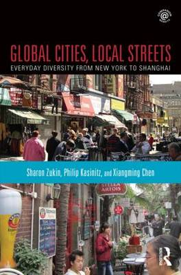 Global Cities, Local Streets by Sharon Zukin