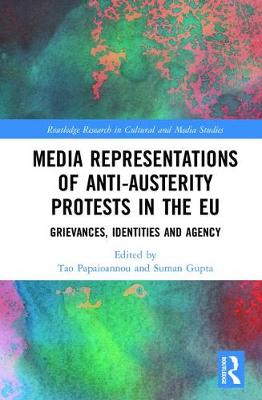 Media Representations of Anti-Austerity Protests in the EU by Tao Papaioannou