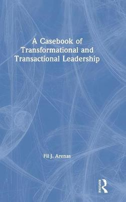 A Casebook of Transformational and Transactional Leadership book