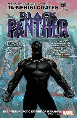 Black Panther Book 6: Intergalactic Empire Of Wakanda Part 1 by Ta-Nehisi Coates