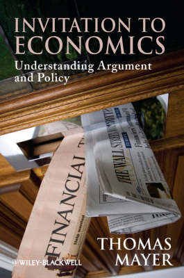 Inviation to Economics:understanding Argument and Policy by Thomas Mayer