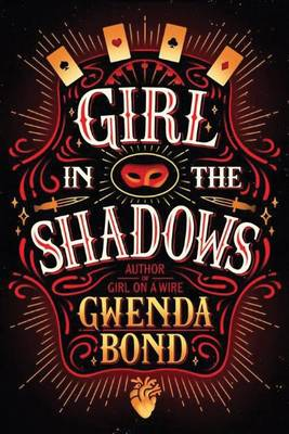 Girl in the Shadows by Gwenda Bond