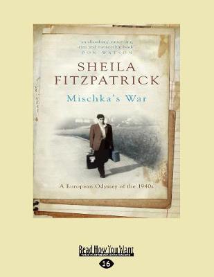 Mischka's War by Sheila Fitzpatrick