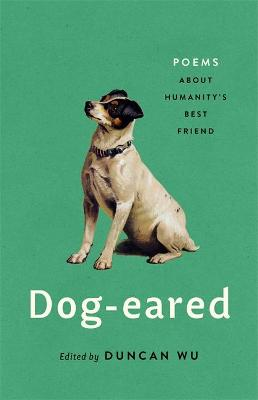 Dog-eared: Poems About Humanity's Best Friend book