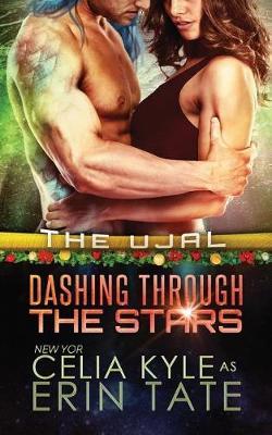 Dashing Through the Stars (Scifi Alien Romance) by Celia Kyle