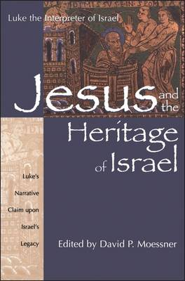 Jesus and the Heritage of Israel book