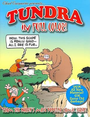 Tundra in Full Color! by Chad Carpenter