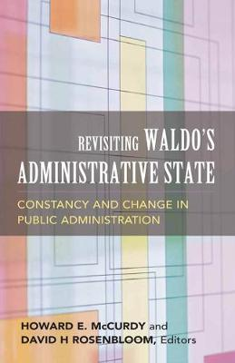Revisiting Waldo's Administrative State by David H. Rosenbloom