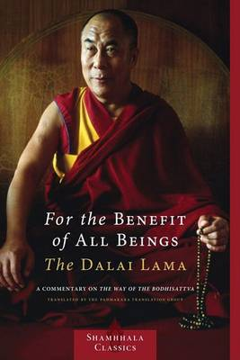 For The Benefit Of All Beings by The Dalai Lama