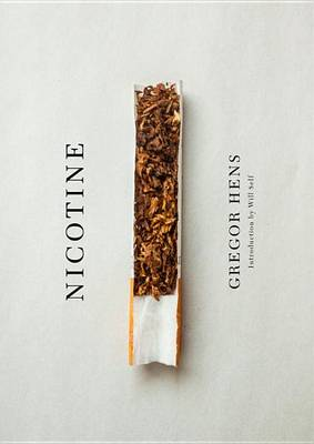 Nicotine by Gregor Hens