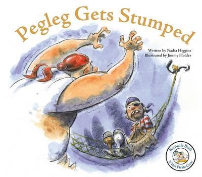 Pegleg Gets Stumped by Nadia Higgins