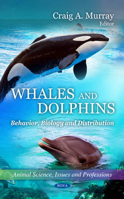 Whales & Dolphins by Craig A. Murray