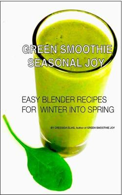 Green Smoothie Joy by Cressida Elias