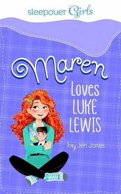 Maren Loves Luke Lewis by ,Jen Jones