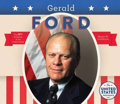 Gerald Ford by Megan M Gunderson