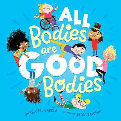 All Bodies Are Good Bodies book