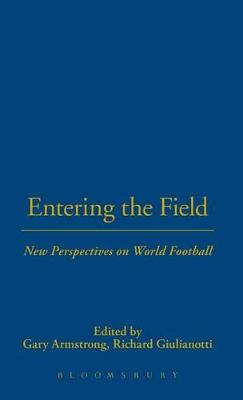 Entering the Field by Gary Armstrong