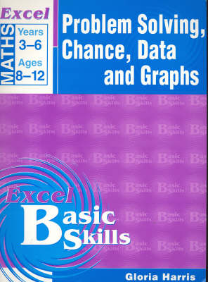 Maths Support Books: Problem Solving, Chance & Data: Years 3-6 by Pascal Press
