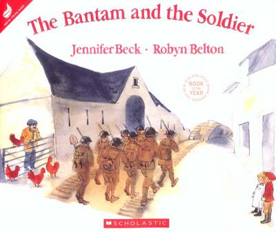 Bantam and the Soldier by Jennifer Beck