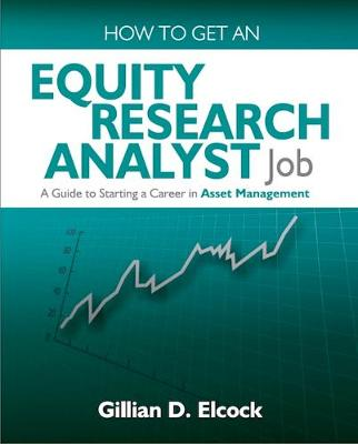How To Get An Equity Research Analyst Job by Gillian Elcock